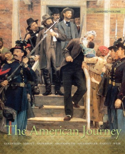The American Journey: Update Edition, Combined Volume (5th Edition)