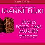 Devil's Food Cake Murder: A Hannah Swensen Mystery with Recipes | Joanne Fluke