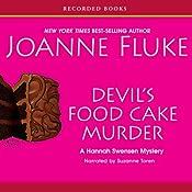 Devil's Food Cake Murder: A Hannah Swensen Mystery with Recipes   Joanne Fluke