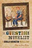 The Guestroom Novelist: A Donald Harington Miscellany