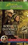 Body of Evidence (Steeple Hill Love Inspired Suspense: Texas Rangers)