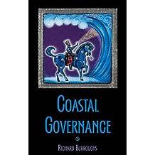 Coastal Governance (Foundations of Contemporary Environmental Studies Series)