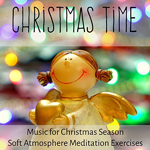 Exercise Stress System (Christmas Time - Deep Sleep Peaceful Stress Relief Music for Christmas Season Soft Atmosphere Meditation Exercises with Relaxing Calming Instrumental Sounds)