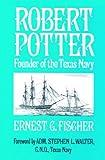 Robert Potter, Ernest G. Fischer, 1589804732