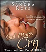 Soul Mates Cry (Witching Call Book 3)