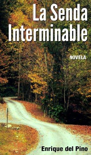 La Senda Interminable (Novela) (Spanish Edition)