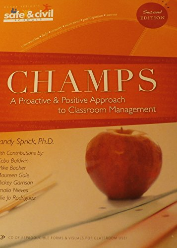Champs  A Proactive And Positive Approach To Classroom Management  2Nd Edition