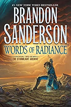 Words of Radiance (The Stormlight Archive, Book 2) by [Sanderson, Brandon]