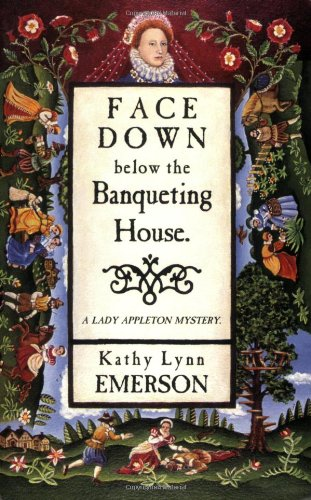 book cover of Face Down Below the Banqueting House
