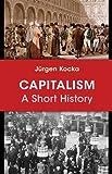 Capitalism: A Short History