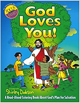 God Loves You A Read Aloud Coloring Book about Gods Plan for