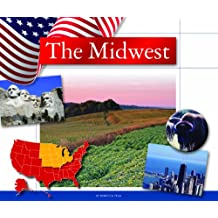The Midwest (Regions of the U.S.A.)