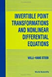 Invertible Point Transformations and Nonlinear Differential Equations, W. -H Steeb, 9810213557