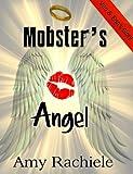 Mobster's Angel (Mobster's Series Book 4)