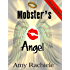 Mobster's Angel (Mobster's Series Book 4)