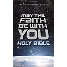 NIrV, May the Faith Be with You Holy Bible, Hardcover