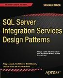 img - for SQL Server Integration Services Design Patterns 2nd edition by Leonard, Andy, Masson, Matt, Mitchell, Tim, Moss, Jessica, U (2014) Paperback book / textbook / text book
