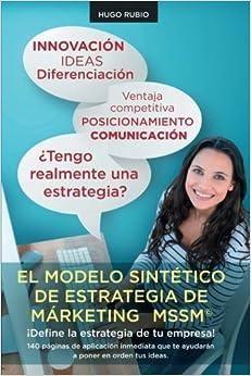 Book El Modelo Sintético de Estrategia de Marketing.: ¡Define la estrategia de tu empresa!