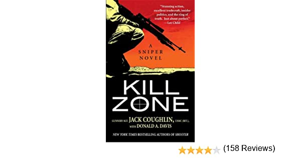 Amazon kill zone a sniper novel kyle swanson sniper novels amazon kill zone a sniper novel kyle swanson sniper novels book 1 ebook sgt jack coughlin donald a davis kindle store fandeluxe Epub