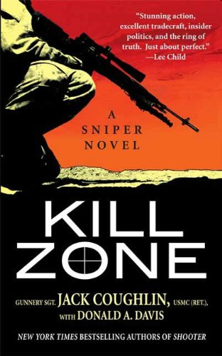 Amazon kill zone a sniper novel kyle swanson sniper novels kill zone a sniper novel kyle swanson sniper novels book 1 by fandeluxe Epub