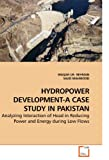 Hydropower Development-A Case Study in Pakistan, Waqar-Ur- Rehman and Sajid MAHMOOD, 363923099X