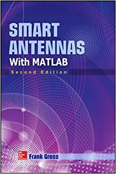 ^VERIFIED^ Smart Antennas With MATLAB, Second Edition. joint Flacco resolvio comodo Drivers tiene juego