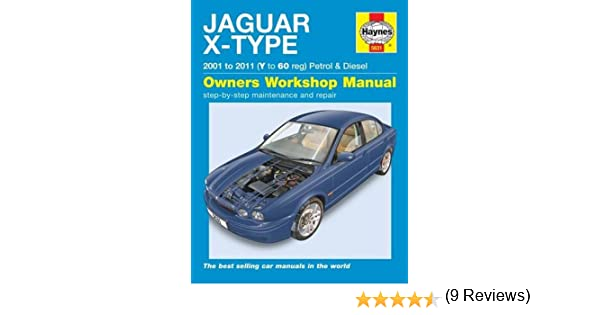 Jaguar X Type Service And Repair Manual: NA: 9781785210082: Amazon.com:  Books