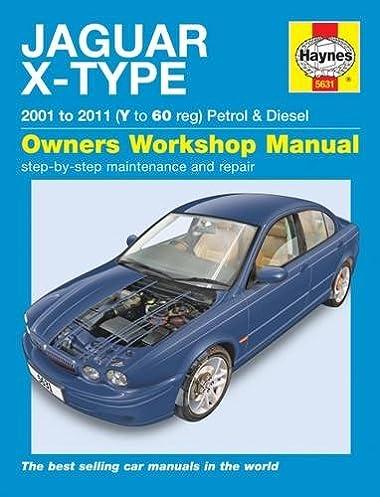 jaguar x type service and repair manual haynes publishing rh amazon com Jaguar E-Type Jaguar D-Type