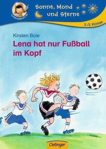 Lena hat nur Fußball im Kopf (Sonne, Mond und Sterne)
