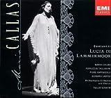 Donizetti: Lucia Di Lammermoor with Maria Callas, Ferruccio Tagliavini, Tullio Serafin, Philharmonia Orchestra & Chorus by Callas, Maria (1997) Audio CD