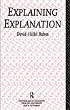 img - for Explaining Explanation (Problems of Philosophy) book / textbook / text book