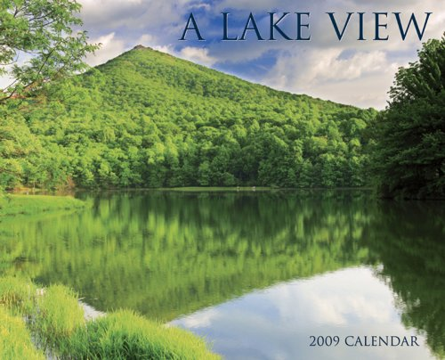 A Lake View 2009 Calendar View 2009 Wall Calendar