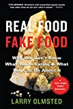 #9: Real Food/Fake Food: Why You Don't Know What You're Eating and What You Can Do About It
