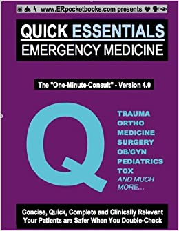 Quick Essentials Emergency Medicine 4.0