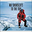 No Shortcuts to the Top: Climbing the World's 14 Highest Peaks Audiobook by Ed Viesturs, David Roberts Narrated by Stephen Hoye