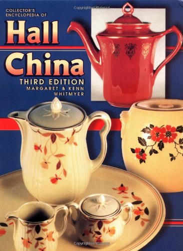 Collectors Encyclopedia of Hall China, 3 - Hall Kitchenware Shopping Results