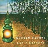Parker, William Lucs lantern Mainstream Jazz