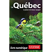 Le Québec (French Edition)