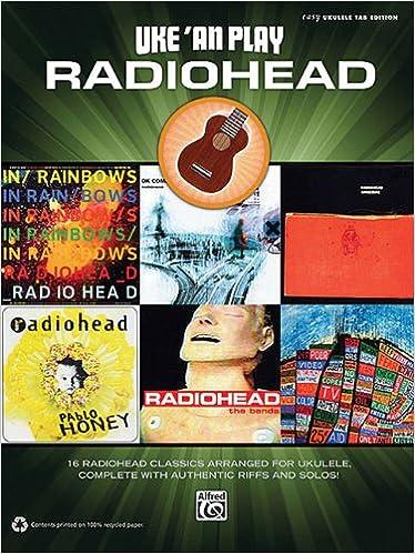 Amazon.com: Uke 'An Play Radiohead Easy Ukulele Tab Edition ...