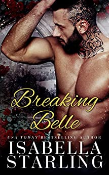 Breaking Belle (Princess After Dark Book 2) by [Starling, Isabella]
