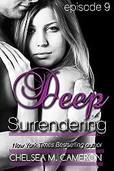 Deep Surrendering: Episode Nine