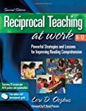 Reciprocal Teaching at Work 2nd Edition