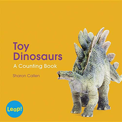 Toy Dinosaurs (Leap! Set A: Counting) Sharon Callen