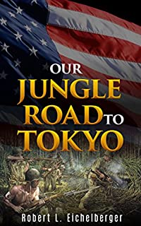 Our Jungle Road To Tokyo by Robert L. Eichelberger ebook deal
