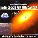 Kosmologie für Fussgänger | Harald Lesch