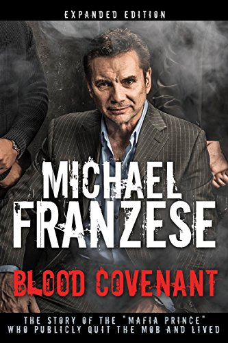 Blood covenant the story of the mafia prince who publicly quit blood covenant the story of the mafia prince who publicly quit the mob fandeluxe Images