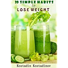 Lose Belly Fat: 20 Simple Habits to Lose Weight