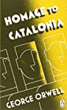 Homage to Catalonia by Orwell, George (2013) Paperback