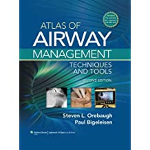Atlas of Airway Management: Techniques and Tools
