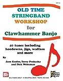 Old Time Stringband Workshop for Clawhammer Banjo, Jane Keefer, 0786683171